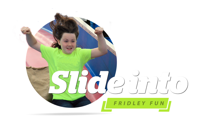 Slide Into Fun